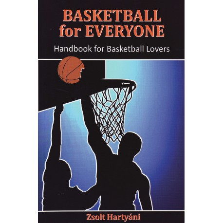 Zsolt Hartyáni - Basketball for Everyone