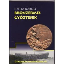 Jocha Károly - Bronzérmes győztesek
